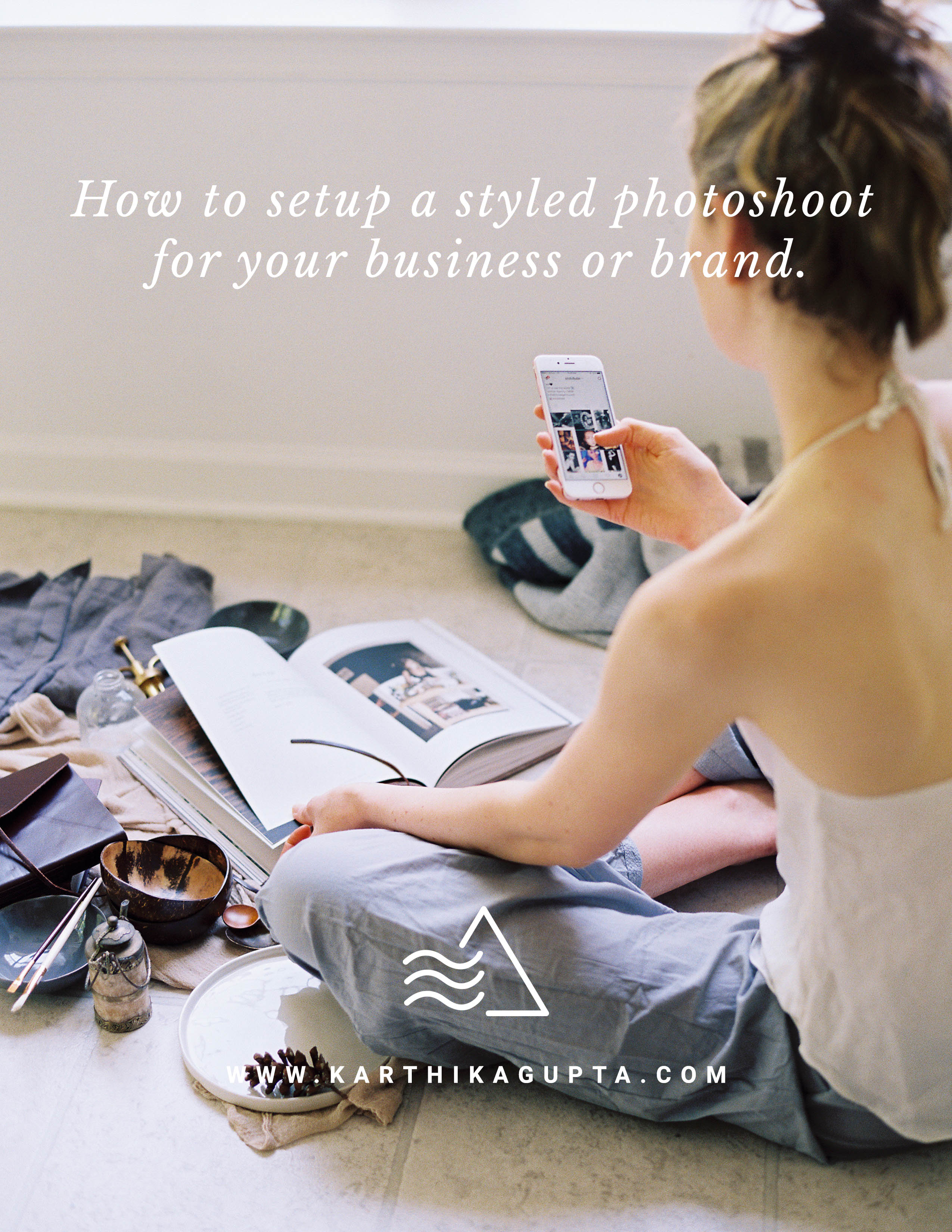 How to setup a styled photoshoot for your business or brand