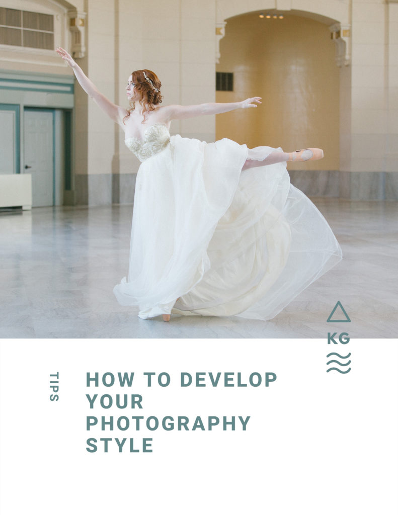 Tips on how to develop your photography style